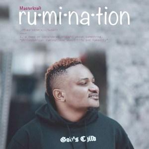Rumination EP BY Masterkraft